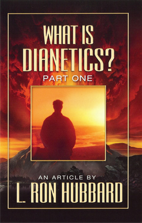 What is Dianetics? Part 1